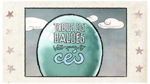 Todos os Balões vão para o Cèu